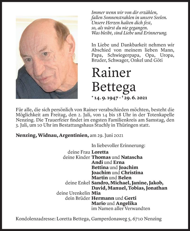 Todesanzeige für Rainer Bettega vom 30.06.2021 aus Vorarlberger Nachrichten