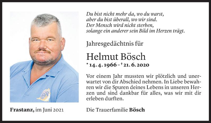 Todesanzeige für Helmut Bösch vom 21.06.2021 aus Vorarlberger Nachrichten