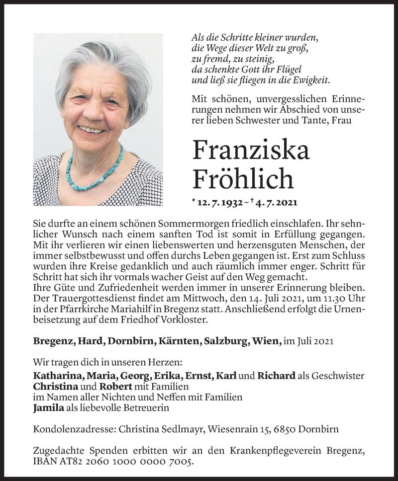 Todesanzeige für Franziska Fröhlich vom 09.07.2021 aus Vorarlberger Nachrichten